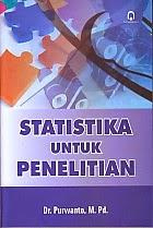 http://ajibayustore.blogspot.com  Judul Buku : STATISTIKA UNTUK PENELITIAN Pengarang : Dr. Purwanto, M.Pd Penerbit : Pustaka Pelajar