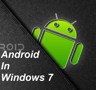 Cara Instal Atau Jalankan OS Android di Laptop Windows 7