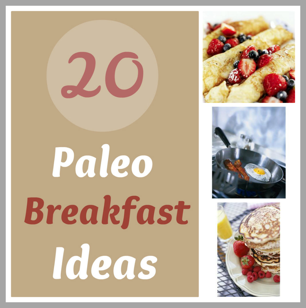 Life With 4 Boys: 20 Paleo Breakfast Ideas
