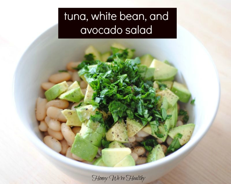 Honey We're Healthy: Tuna, White Bean, and Avocado Salad