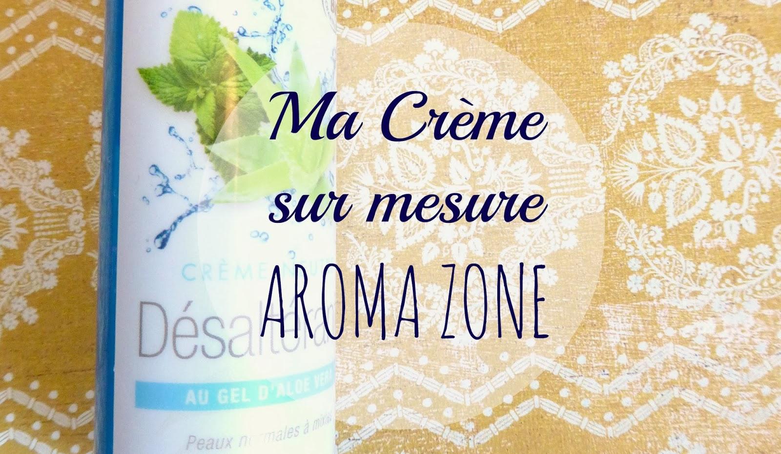 Ma crème sur mesure AromaZone - tellement parfaite