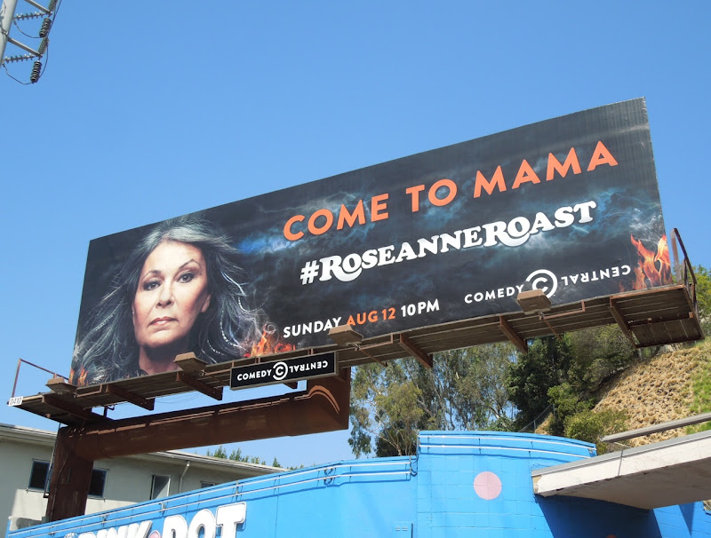 Come to Mama Roseanne Roast TV billboard