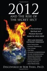 2012 and the Rise of the Secret Sect by Bob Thiel - Sponsored Book