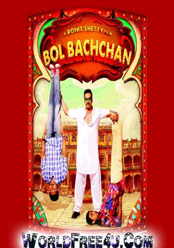 Poster Of Bollywood Movie Bol Bachchan (2012) 300MB Compressed Small Size Pc Movie Free Download worldfree4u.com