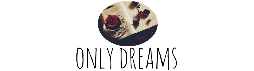 Only Dreams