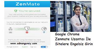 Google Chrome Zenmate Uzantısı