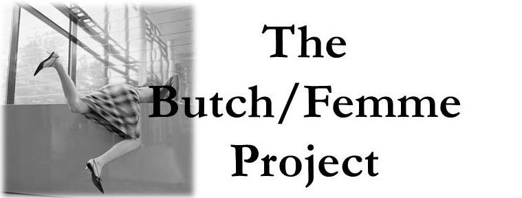 The Butch/Femme Project