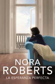 La Esperanza Perfecta (Nora Roberts)