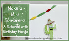 Make a Mini Sombrero With Birthday Fiesta- a Tutorial