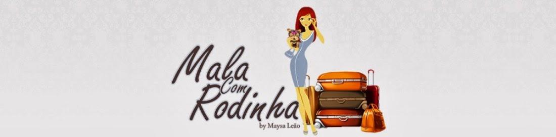 MALA COM RODINHA!