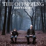 THE OFFSPRING – Days Go By – 3,5 / 5
