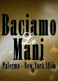 Baciamo le Mani Palermo - New York 1958 Streaming ITA Serie TV
