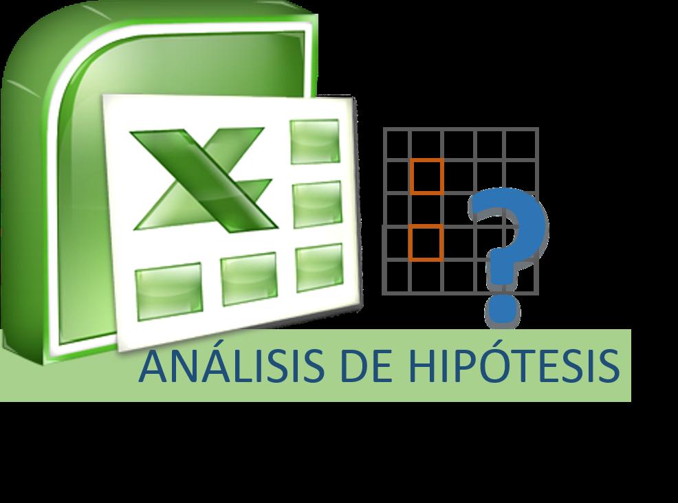 Microsoft Excel. Función Análisis de Hipótesis