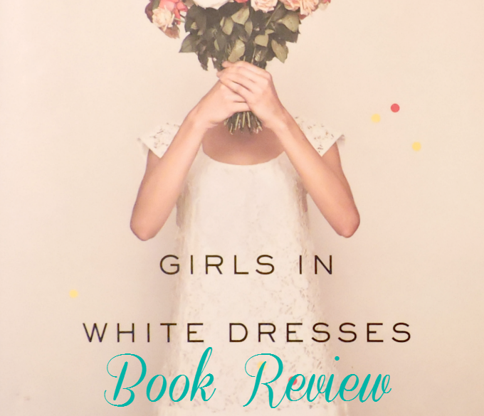 girls in white dresses by jennifer close book review