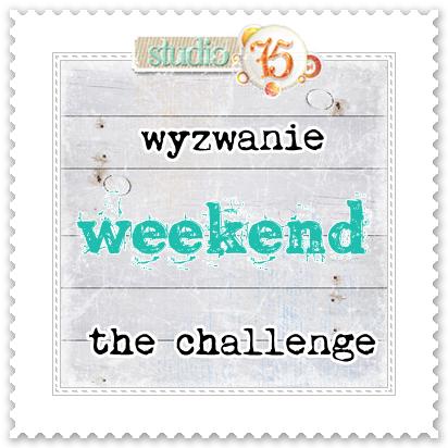 Wyzwanie weekendowe / Weekend challenge