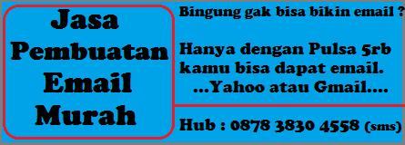 Jasa Pembuatan Email Murah Hub:0878 3830 4558