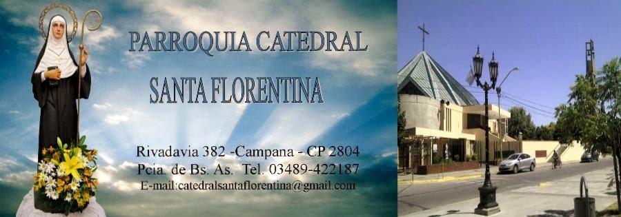 PARROQUIA CATEDRAL SANTA FLORENTINA