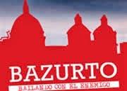 Bazurto capítulo 31, martes 25-2-2014