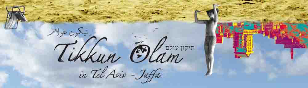 Tikkun Olam in Tel Aviv-Jaffa
