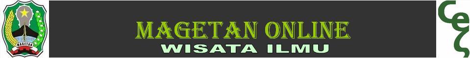 WISATA ILMU TIPS&TRIK MAGETAN
