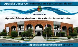 Apostila Concurso Prefeitura de São Caetano do Sul - Assistente Administrativo.