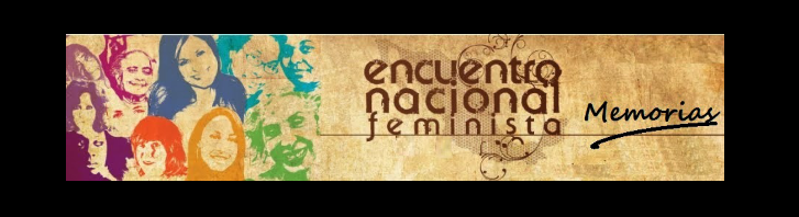 ENCUENTRO NACIONAL FEMINISTA. MÉXICO.
