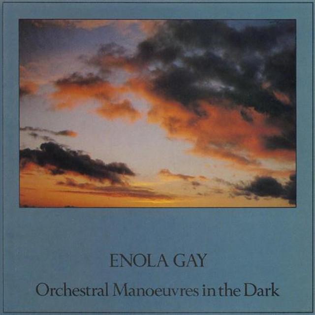 Enola Gay. OMD