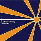 Tejas Singh: A Brief History
