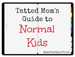 Tatted Mom's Guide to Normal Kids