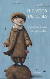 EL  PASTOR  DE  NUBES (Kalandraka,2012)
