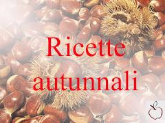 RICETTE AUTUNNALI