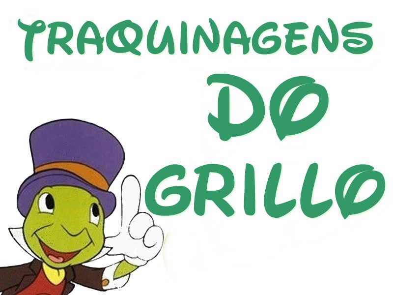 Traquinagens do Grillo