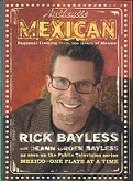 Collectible Cooking Quot Authentic Mexican Quot By Rick Bayless border=