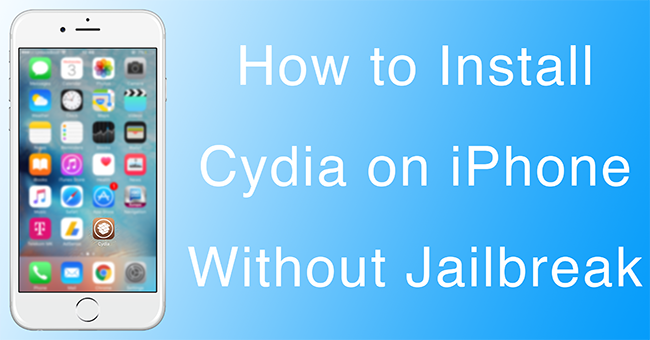 Install Cydia on iPhone without Jailbreak