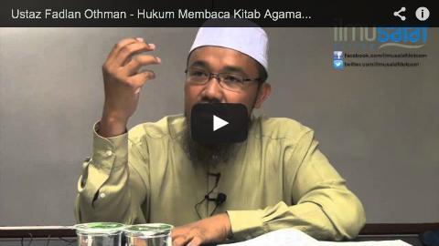 Ustaz Fadlan Othman – Hukum Membaca Kitab Agama Lain