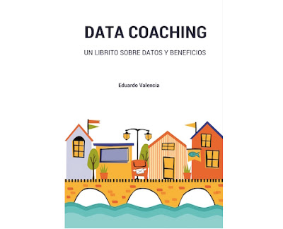 Ir a Data Coaching. Un librito sobre datos y beneficios