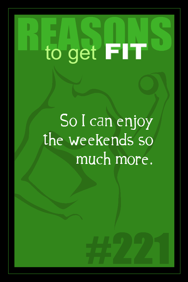 365 Reasons to Get Fit #221
