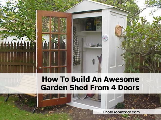 The art of up cycling garden house made with old doors for Garden shed door designs
