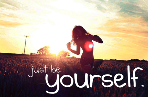 there s two quotes i like about being yourself be yourself everyone ...