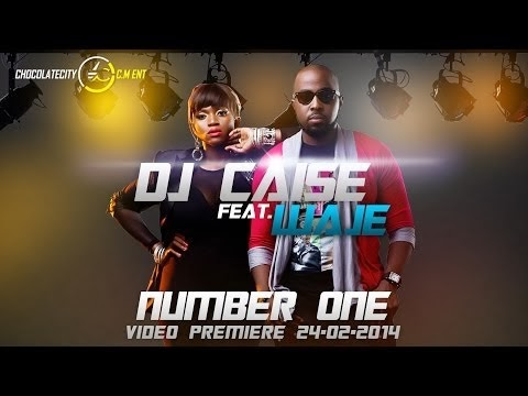 VIDEO : DJ Caise – Number One Ft. Waje