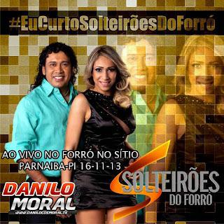 SOLTEIRÕES DO FORRÓ EM PARNAIBA-PI 15-11-13