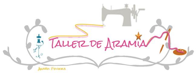 TALLER DE ARAMIA