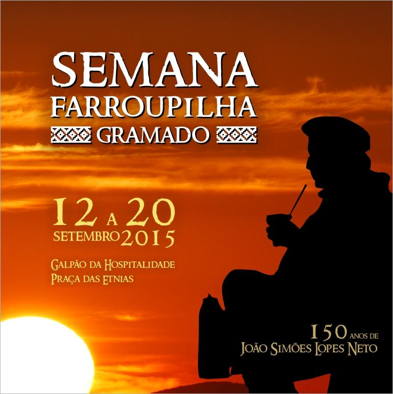 SEMANA FARROUPILHA DE GRAMADO