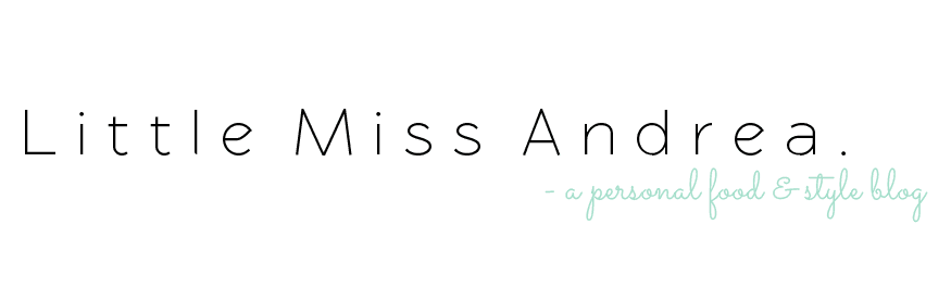 Little Miss Andrea: an Edmonton based food & style blog