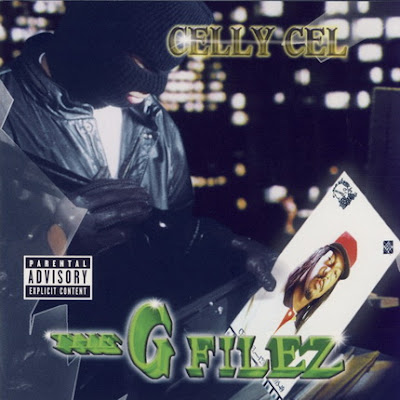 Celly Cel – The G Filez (CD) (1998) (FLAC + 320 kbps)