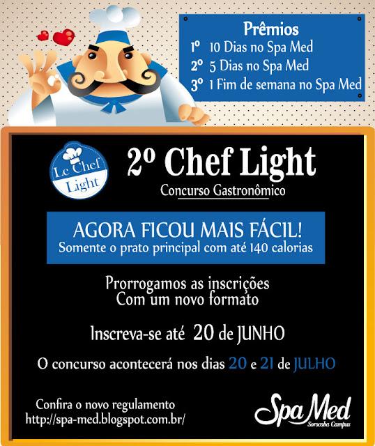 Agora ficou mais fácil, 2º Chef Light Concurso Gastronômico!!!