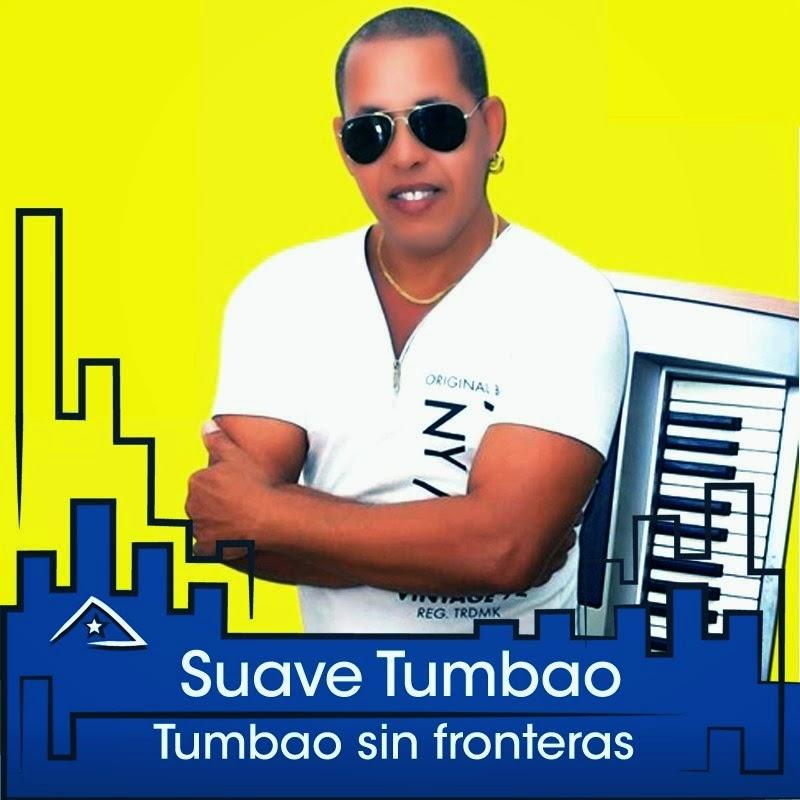 Cubasoyyo: Suave Tumbao - Tumbao Sin Fronteras (CD 2015)