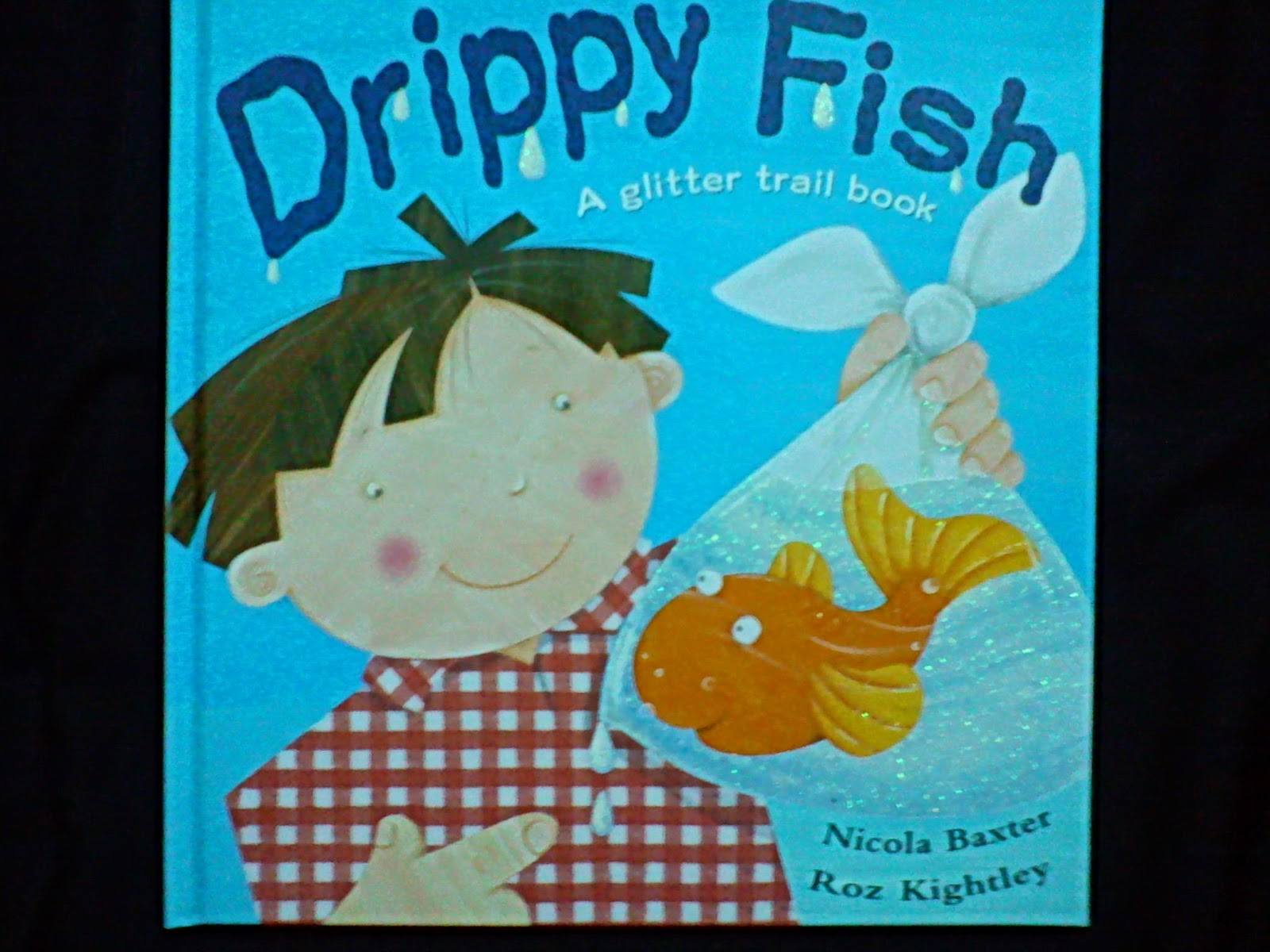 Children books for you drippy fish a glitter trail book for Children s books about fish