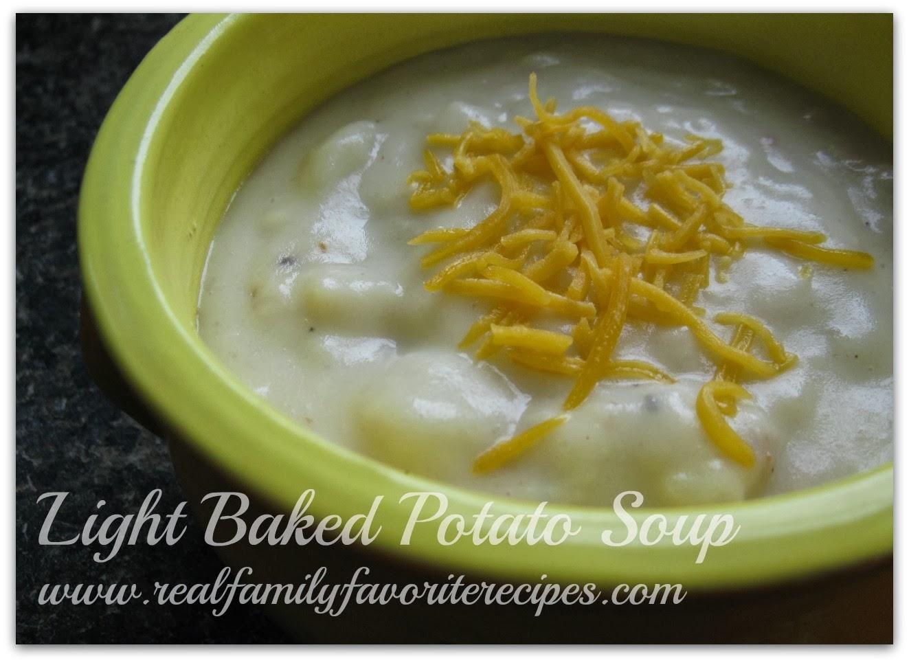 Family Favorite Recipes: Easy Light Baked Potato Soup