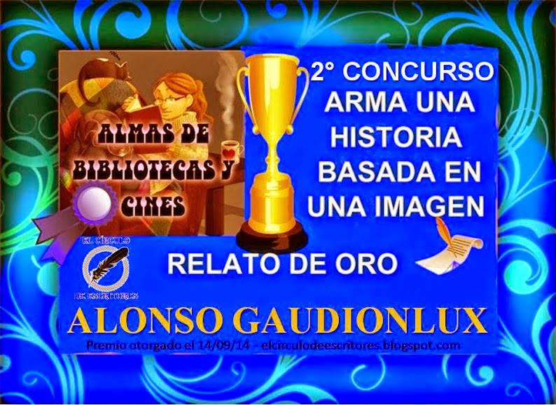 Imagen del premio Relato de Oro otorgado a Alonso Gaudionlux
